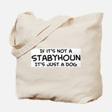If it's not a Stabyhoun Tote Bag