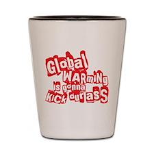 Global Warming Ass Kicking Shot Glass