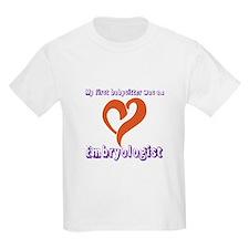 Embryologist T-Shirt