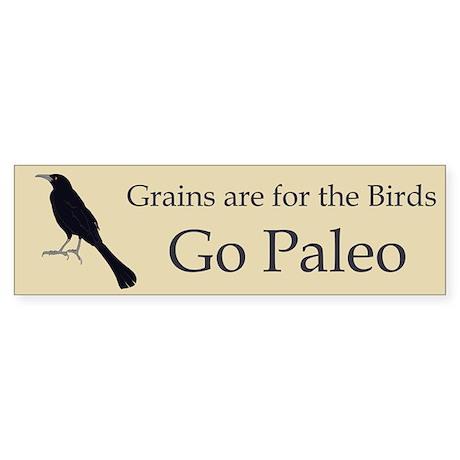 Grains are for the Birds Sticker (Bumper)