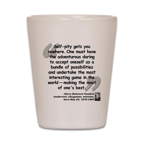 Fosdick Best Quote Shot Glass