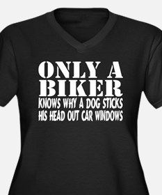 Only a Biker Women's Plus Size V-Neck Dark T-Shirt
