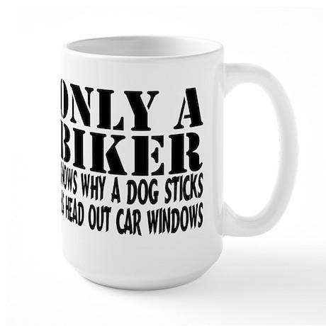 Only a Biker Large Mug