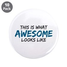 "Awesome Looks Like 3.5"" Button (10 pack)"