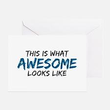 Awesome Looks Like Greeting Card