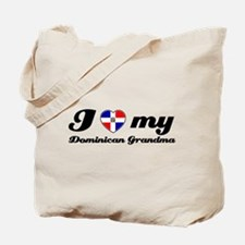 i love my dominican grandmother Tote Bag