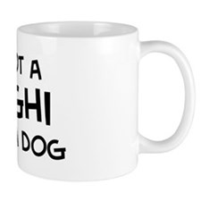 If it's not a Sloughi Mug