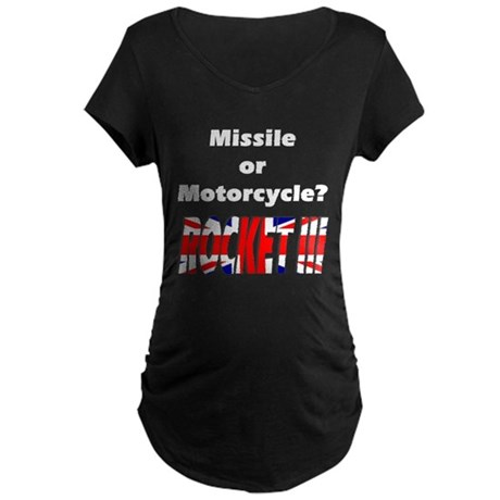 Missle or Motorcycle? Maternity Dark T-Shirt