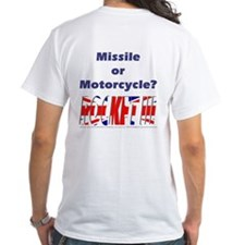Missle or Motorcycle? Shirt