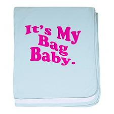 It's My Bag Baby. baby blanket