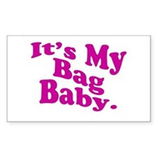 It's My Bag Baby. Decal