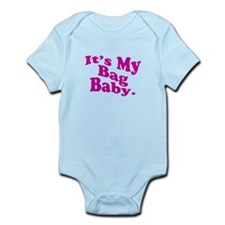 It's My Bag Baby. Infant Bodysuit