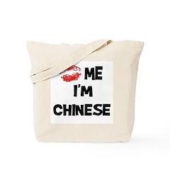 Kiss Me I'm Chinese Tote Bag