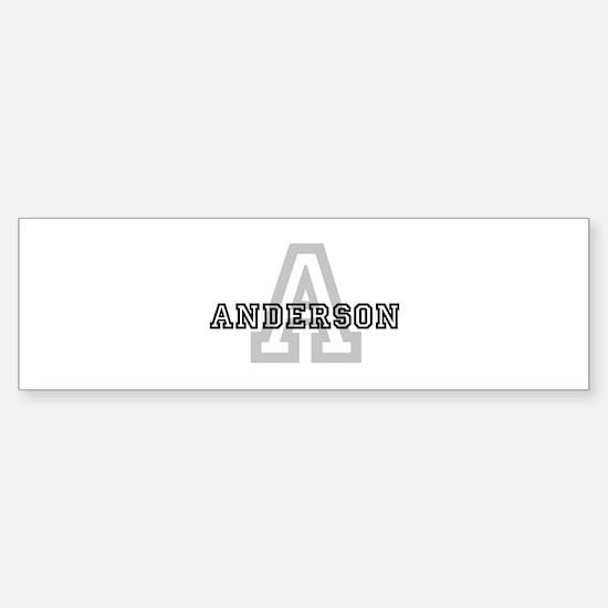 Letter A: Anderson Bumper Bumper Bumper Sticker