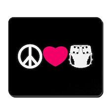 Peace, Love, Cloth Mousepad