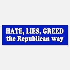republican way... Bumper Bumper Bumper Sticker