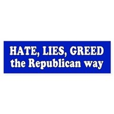republican way... Bumper Bumper Sticker