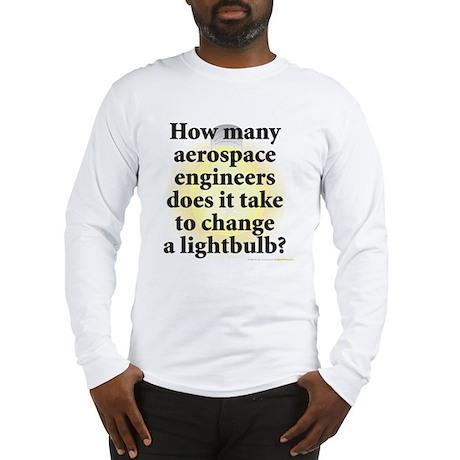 Aerospace Engineer Long Sleeve T-Shirt