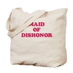 Maid of Dishonor Tote Bag