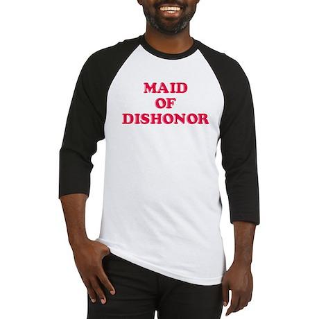 Maid of Dishonor Baseball Jersey