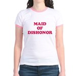 Maid of Dishonor Jr. Ringer T-Shirt