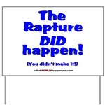 The Rapture Yard Sign