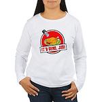 It's Dead Jim Women's Long Sleeve T-Shirt