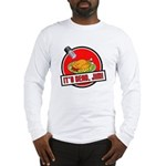 It's Dead Jim Long Sleeve T-Shirt