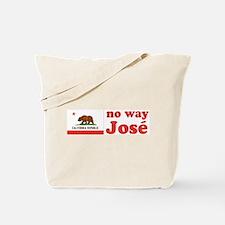 No Way Jose California Tote Bag