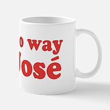No Way Jose California Mug
