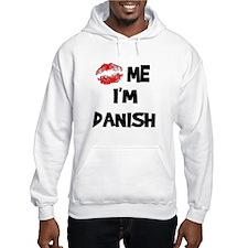 Kiss Me I'm Danish Hoodie