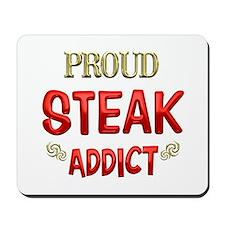 Steak Addict Mousepad