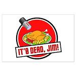 It's Dead Jim Large Poster