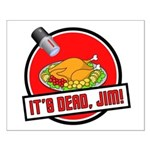 It's Dead Jim Small Poster