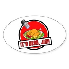 It's Dead Jim Decal