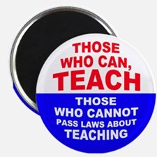 Those Who Can, Teach Magnet
