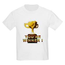 You're Winner T-Shirt