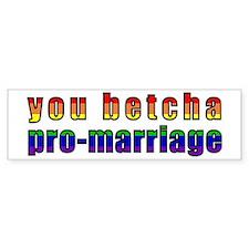 You Betcha - Bumper Sticker