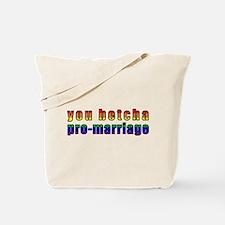 You Betcha - Tote Bag