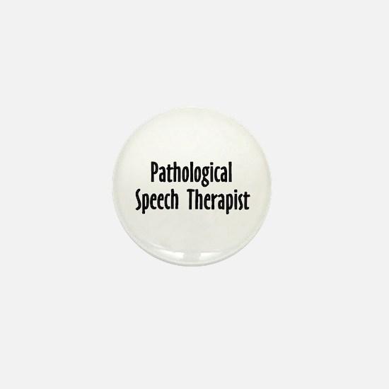 Pathological Speech Therapist Mini Button