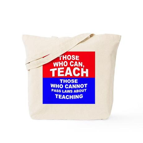 Those Who Can, Teach Tote Bag