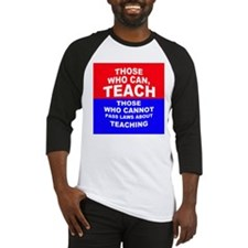 Those Who Can, Teach Baseball Jersey