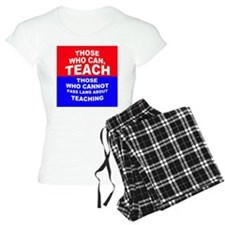 Those Who Can, Teach Pajamas