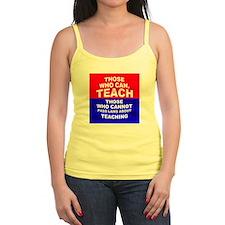 Those Who Can, Teach Jr.Spaghetti Strap