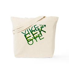 'Yikes Eek! Oye' Products Tote Bag