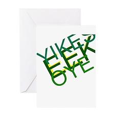 'Yikes Eek! Oye' Products Greeting Card