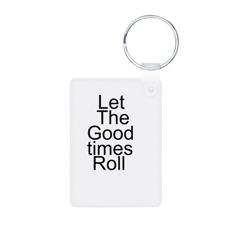 'Let the Good Times Roll' Pro Aluminum Photo Keych