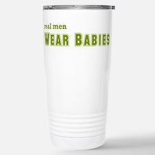 Real Men Wear Babies Travel Mug