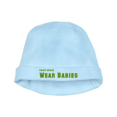 Real Men Wear Babies baby hat