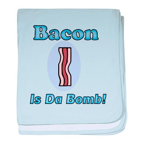 Bacon is Da Bomb! baby blanket